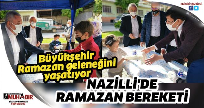 NAZİLLİ'DE RAMAZAN BEREKETİ