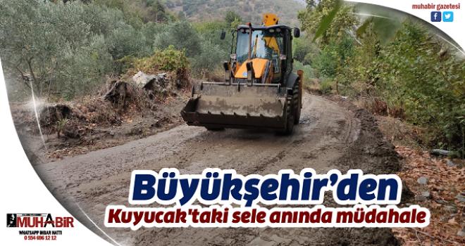Aydın Büyükşehir Belediyesi Kuyucak'taki sele anında müdahale etti