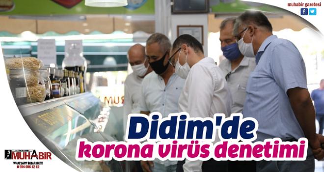 Didim'de korona virüs denetimi