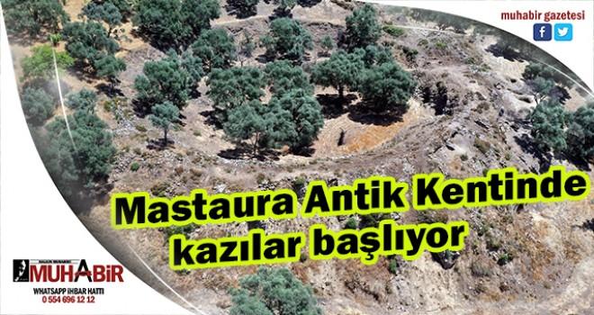 Mastaura antik kentinde kazılar başlıyor