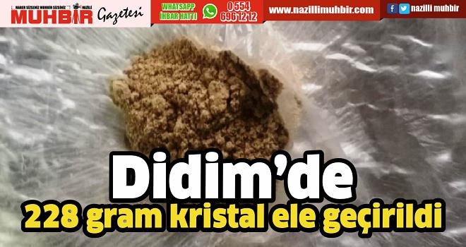 Didim'de 228 gram kristal ele geçirildi
