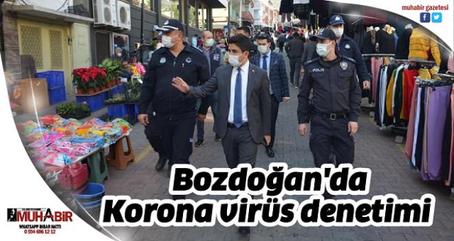 Bozdoğan'da Korona virüs denetimi