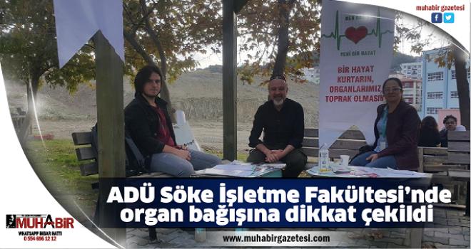 ADÜ Söke İşletme Fakültesi'nde organ bağışına dikkat çekildi