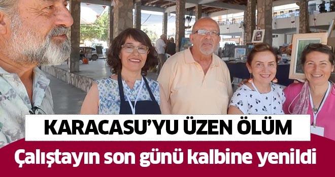 Karacasu'yu üzen ölüm!