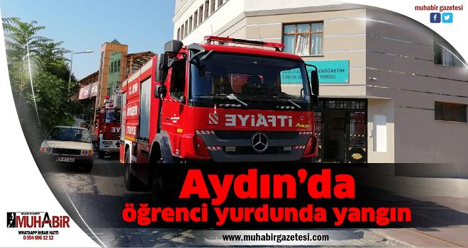 Aydın'da öğrenci yurdunda yangın