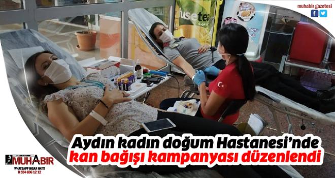 Aydın kadın doğum Hastanesi'nde kan bağışı kampanyası düzenlendi