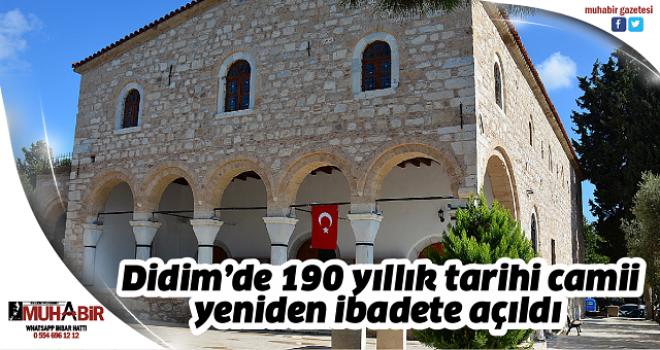 Didim'de 190 yıllık tarihi camii yeniden ibadete açıldı