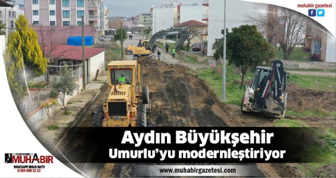 Aydın Büyükşehir Umurlu'yu modernleştiriyor