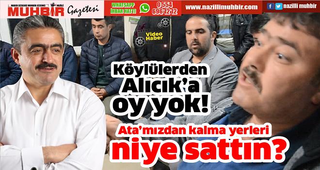 Köylülerden Alıcık'a oy yok!