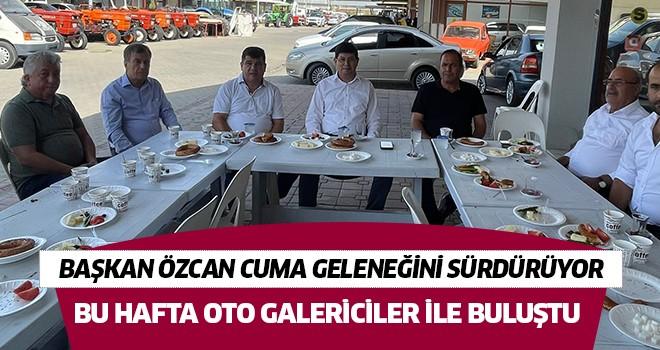 Başkan Özcan oto galericiler ile buluştu