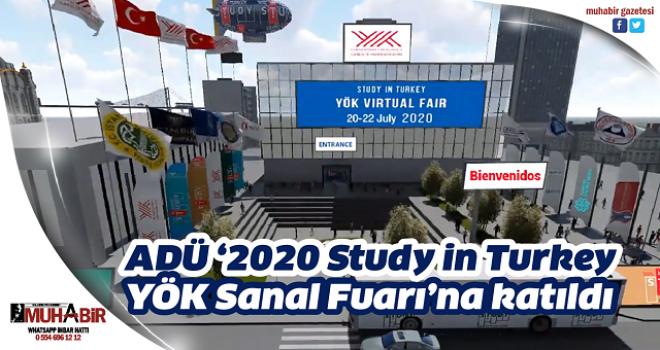ADÜ '2020 Study in Turkey YÖK Sanal Fuarı'na katıldı