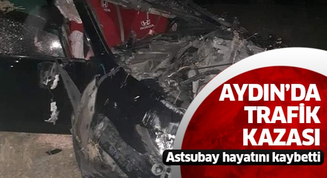 Astsubay hayatını kaybetti