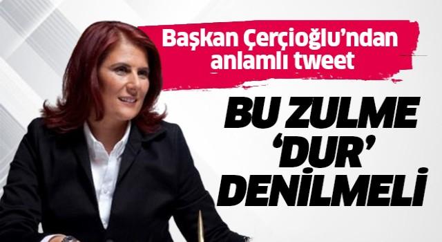Başkan Çerçioğlu'ndan anlamlı tweet