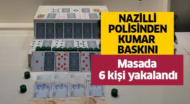 Nazilli Polisinden kumar baskını