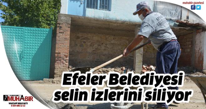 Efeler Belediyesi selin izlerini siliyor
