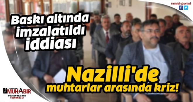 Nazilli'de muhtarlar arasında kriz!