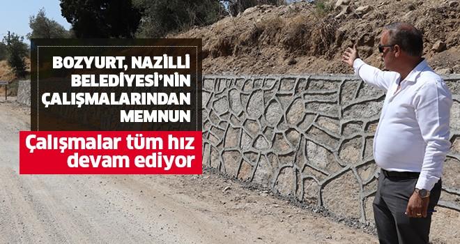Bozyurt Nazilli Belediyesi'nin çalışmalarından memnun