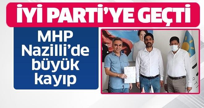 MHP Nazilli'de büyük kayıp