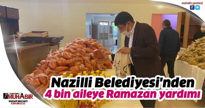 Nazilli Belediyesi'nden 4 bin aileye Ramazan yardımı