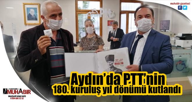 Aydın'da PTT'nin 180. kuruluş yıl dönümü kutlandı