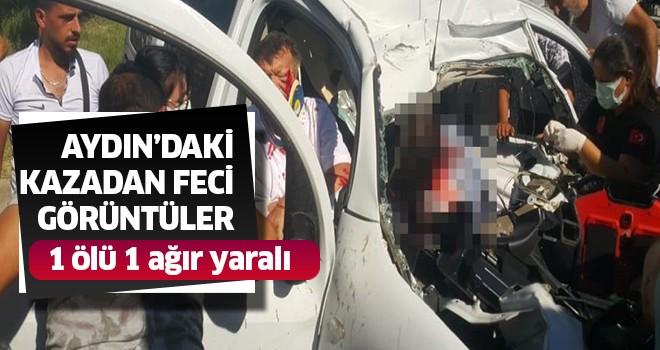 Aydın'daki feci kazadan yeni görüntüler
