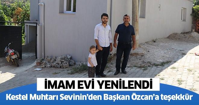 Kestel Muhtarı Sevinin'den Başkan Özcan'a teşekkür