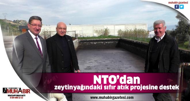 NTO'dan zeytinyağındaki sıfır atık projesine destek