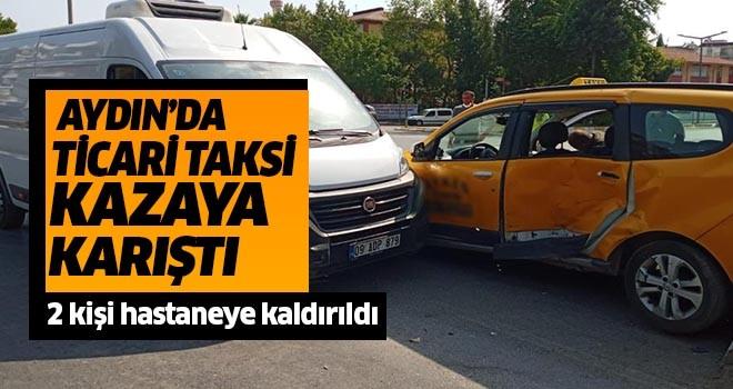Aydın'da taksi kaza yaptı