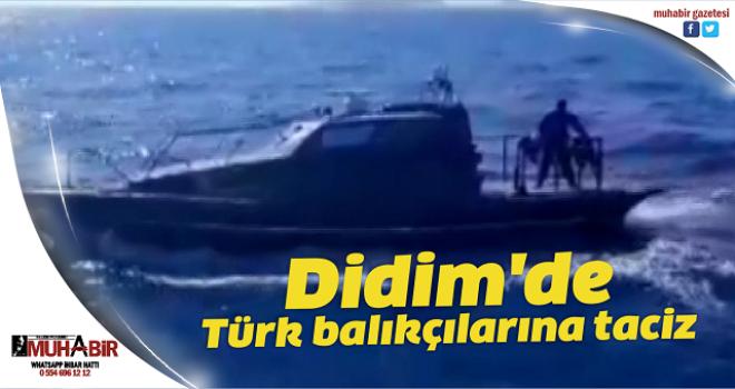Didim'de Türk balıkçılarına taciz
