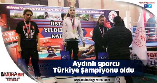 Aydınlı sporcu Türkiye Şampiyonu oldu