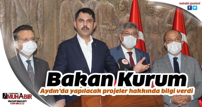 Bakan Kurum Aydın'da yapılacak projeler hakkında bilgi verdi