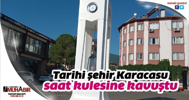 Tarihi şehir Karacasu, saat kulesine kavuştu