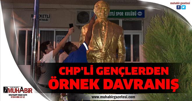 CHP'Lİ GENÇLERDEN ÖRNEK DAVRANIŞ