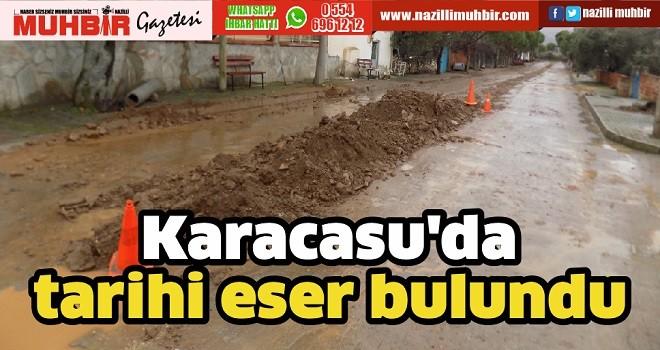 Karacasu'da tarihi eser bulundu