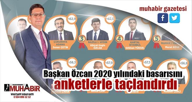 Başkan Özcan 2020 yılındaki başarısını anketlerle taçlandırdı