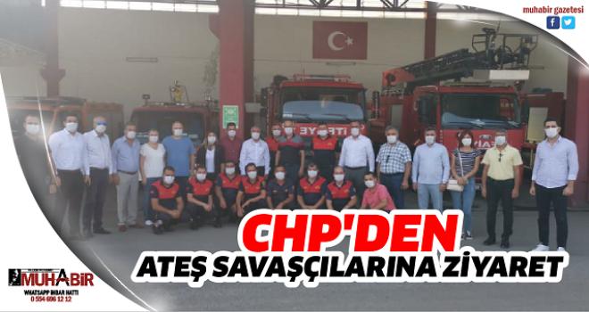 CHP'DEN ATEŞ SAVAŞÇILARINA ZİYARET