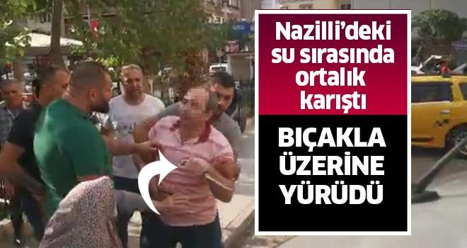Nazilli'de su tartışması bıçaklı kavgaya dönüştü