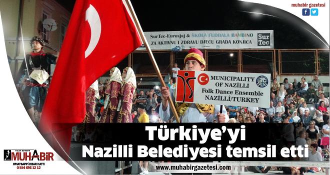 Türkiye'yi Nazilli Belediyesi temsil etti