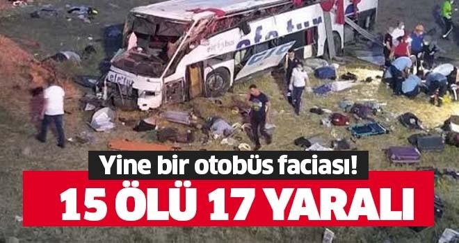 Otobüs kazasında 15 kişi öldü!