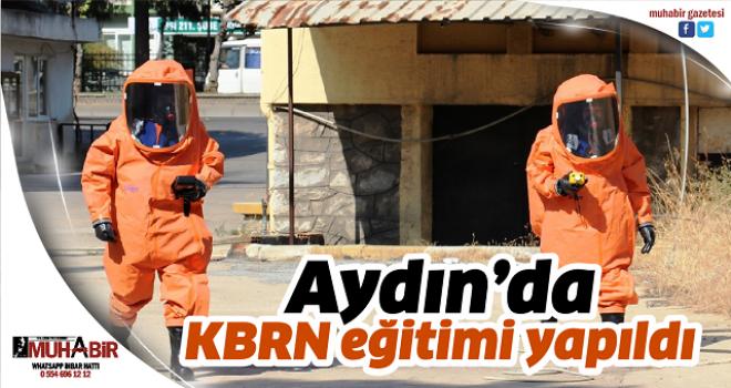 Aydın'da KBRN eğitimi yapıldı