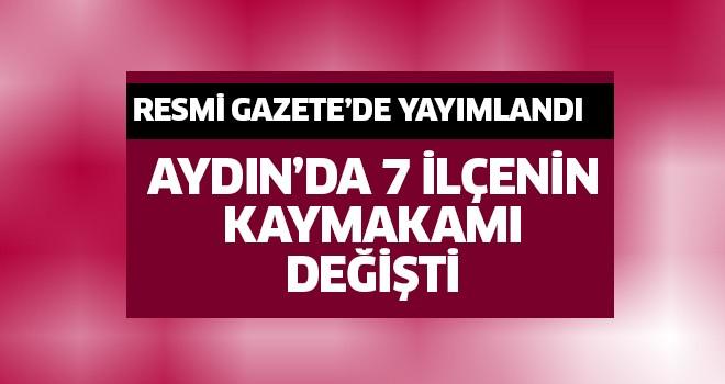 Aydın'da 7 ilçenin kaymakamı değişti