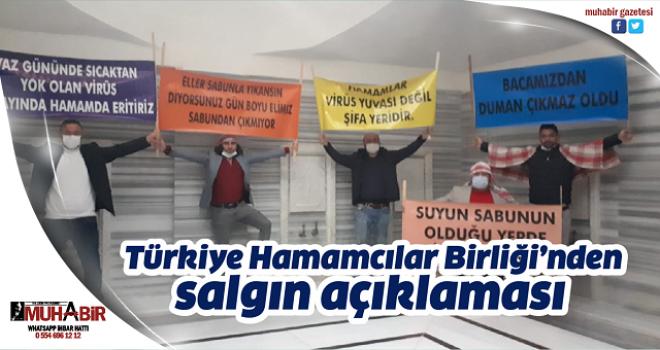 Türkiye Hamamcılar Birliği'nden salgın açıklaması