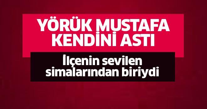 Yörük Mustafa kendini astı!