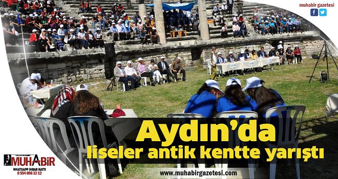 Aydın'da liseler antik kentte yarıştı