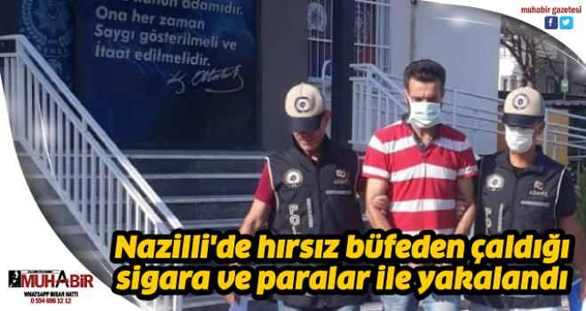 Nazilli'de hırsız büfeden çaldığı sigara ve paralar ile yakalandı