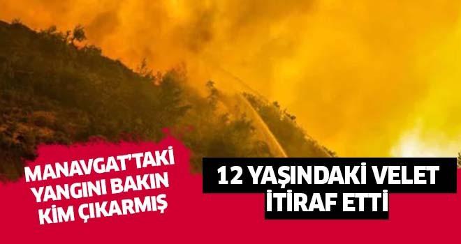 Manavgat'taki yangını bakım kim çıkarmış