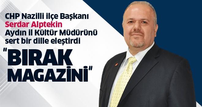 Alptekin, Aydın İl Kültür Müdürü'nü eleştirdi