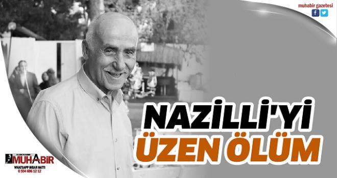 NAZİLLİ'Yİ ÜZEN ÖLÜM