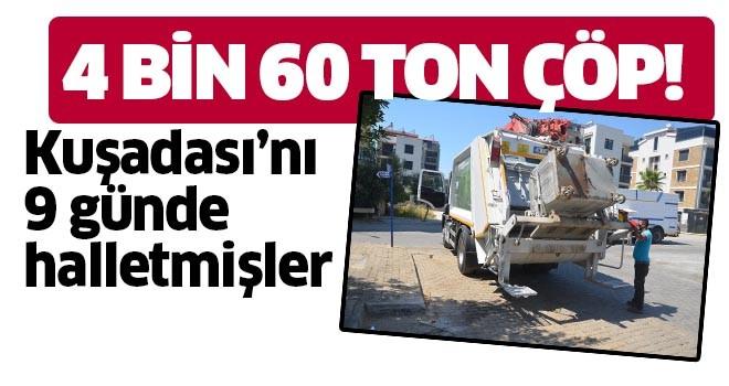 4 bin 60 ton çöp toplandı