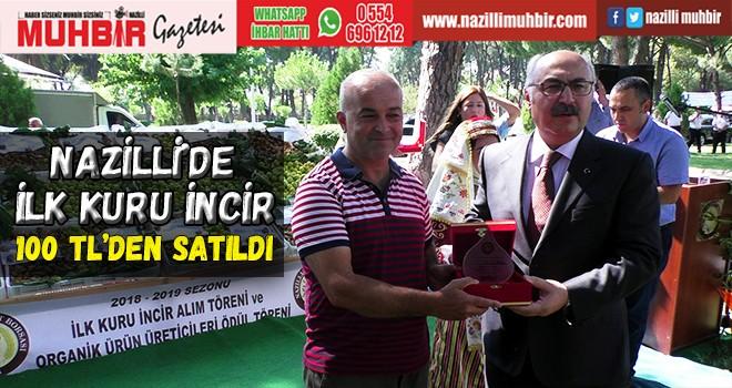 Nazilli'de Sezonun ilk Kuru İnciri Satıldı